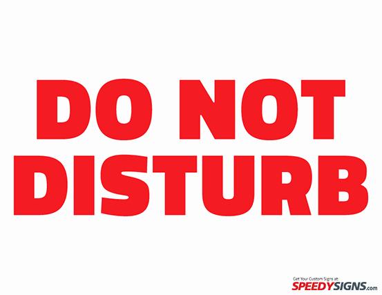 Do Not Disturb Sign Templates Unique Free Do Not Disturb Printable Sign Template