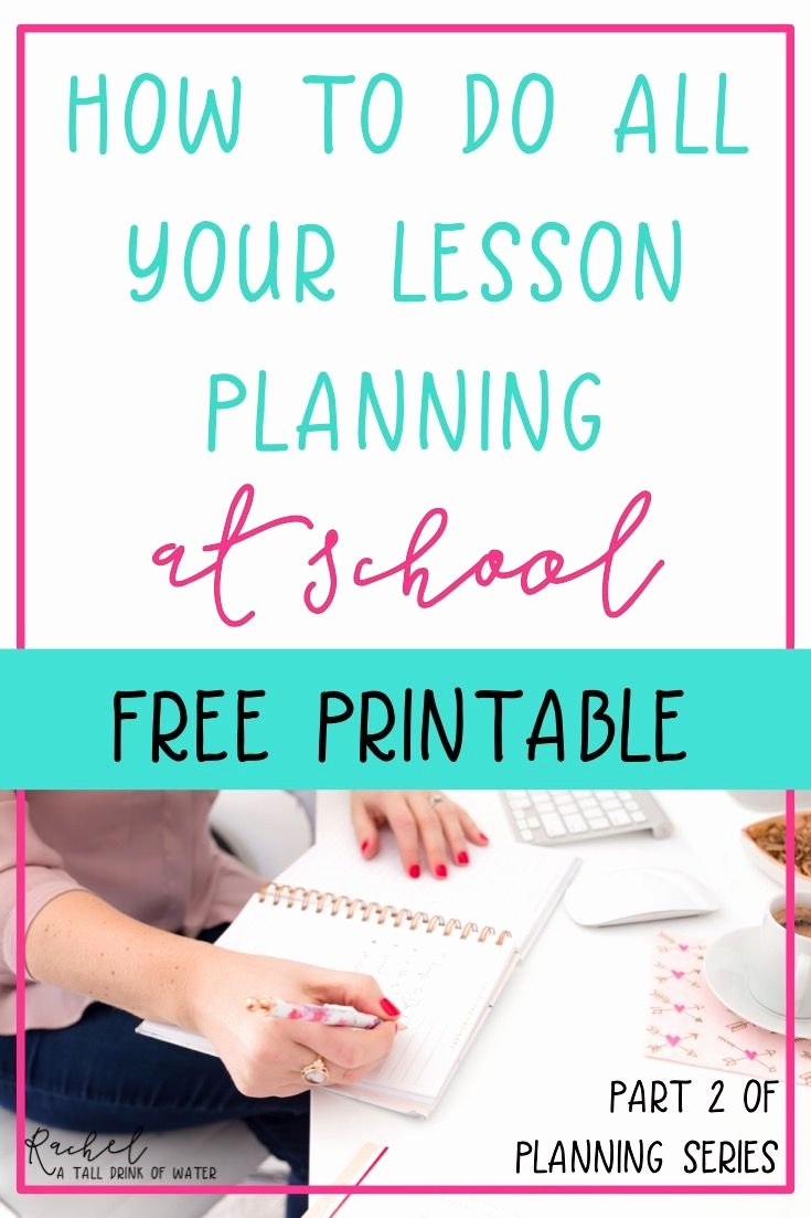Elementary Music Lesson Plan Template Unique How to Do All Your Lesson Planning at School
