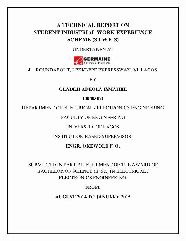 Engineering Technical Report Template Unique Siwes Technical Report by Oladeji Adeola