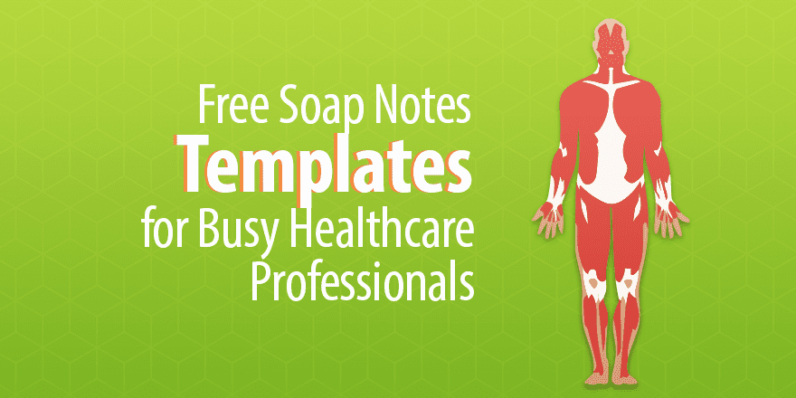 Free Physical therapy Documentation Templates Awesome Free soap Notes Templates for Busy Healthcare Professionals