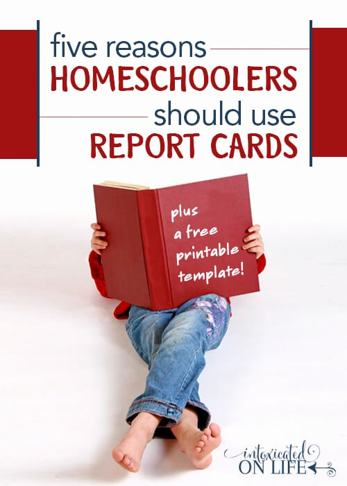 Homeschool Report Card Template Awesome 5 Reasons Homeschoolers Should Use Report Cards Printable