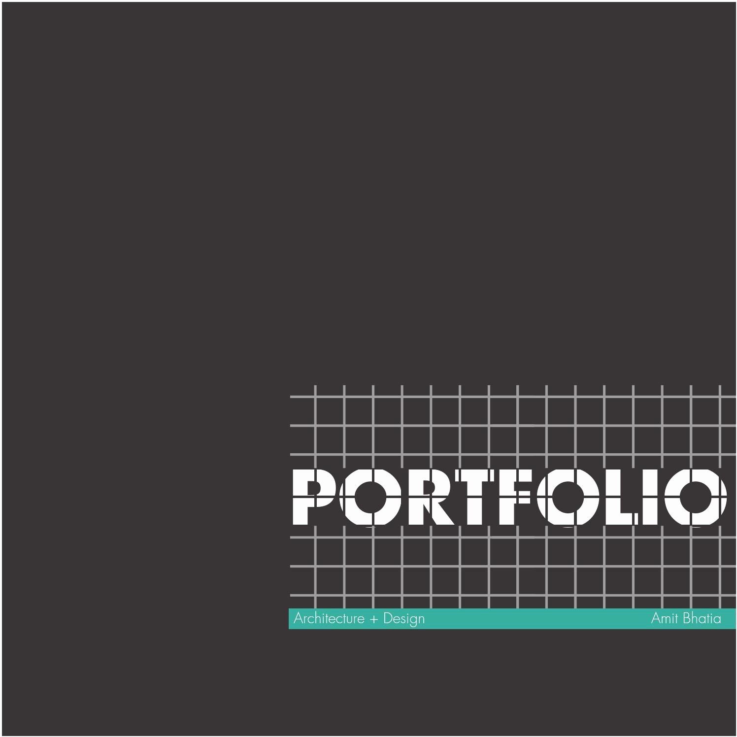 Portfolio Cover Page Templates Inspirational Architecture Portfolio Amit Bhatia by Amit Bhatia issuu