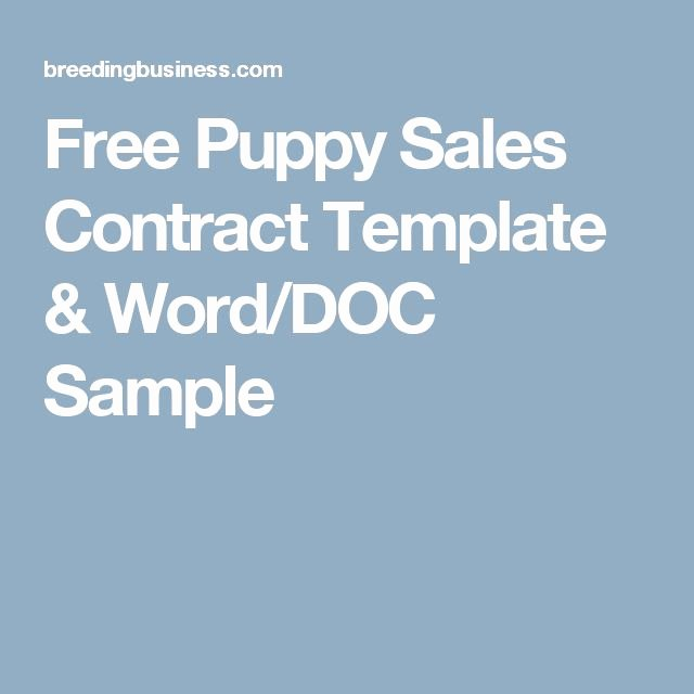 Puppy Sales Contract Template Best Of 1000 Ideas About Free Puppies On Pinterest
