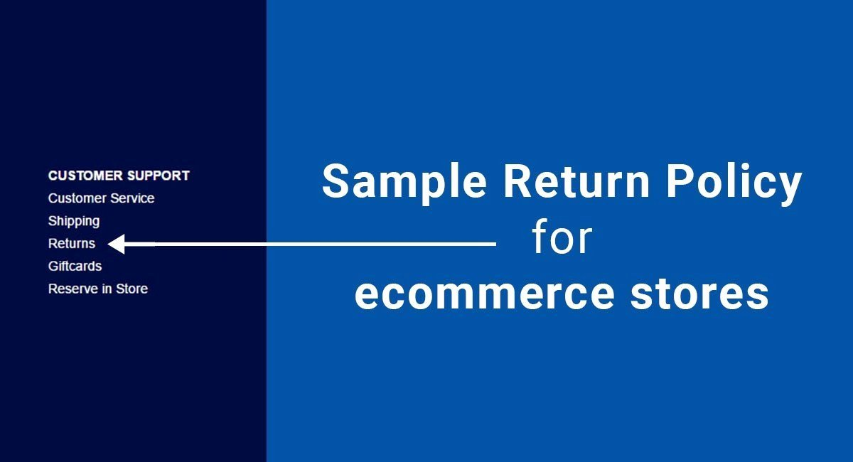 Refund Policy Template for Services New Sample Return Policy for E Merce Stores Termsfeed