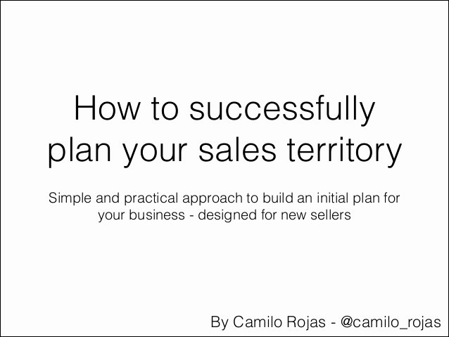 Territory Sales Plan Template Awesome How to Plan Your Sales Territory