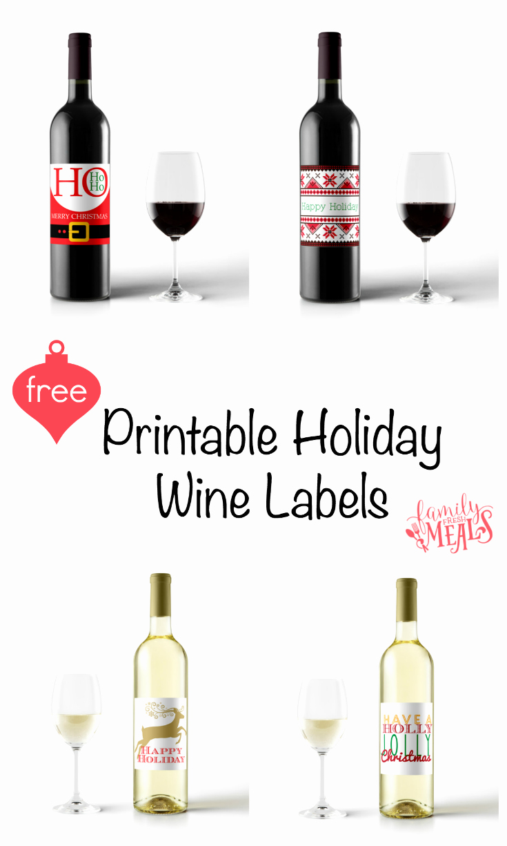 Wine Bottle Tag Template New Free Printable Holiday Wine Labels Family Fresh Meals