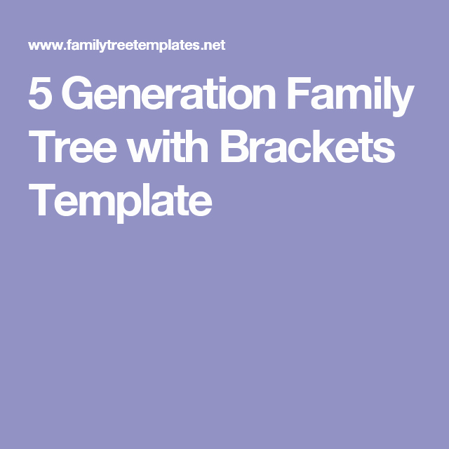 5 Generation Family Tree Template Unique 5 Generation Family Tree with Brackets Template