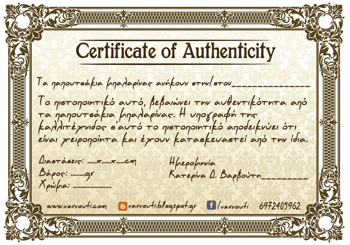 Certificate Of Authenticity Artwork Template Lovely Handmade by Varvouti August 2015