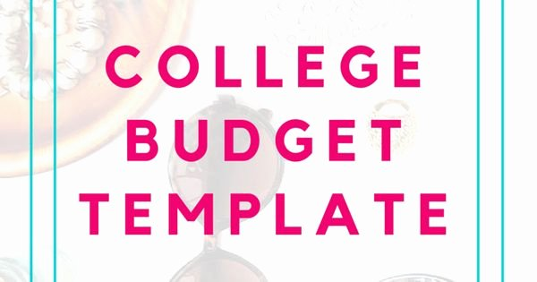 College Student Budget Template Unique College Bud Template Free Printable for Students