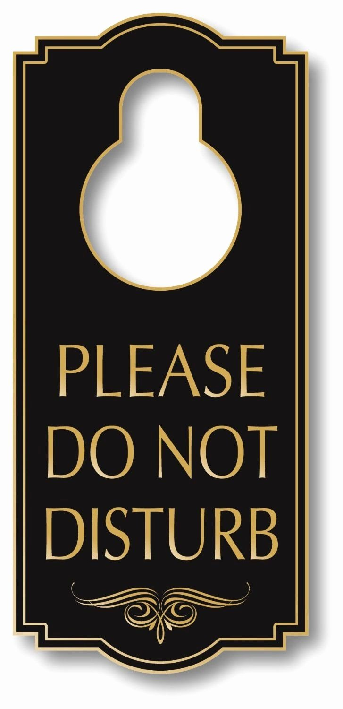 Do Not Disturb Sign Template Inspirational 42 Best Hotel Door Signs Images On Pinterest