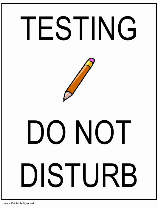 Do Not Disturb Sign Template Lovely Testing Do Not Disturb Sign Template Download Printable