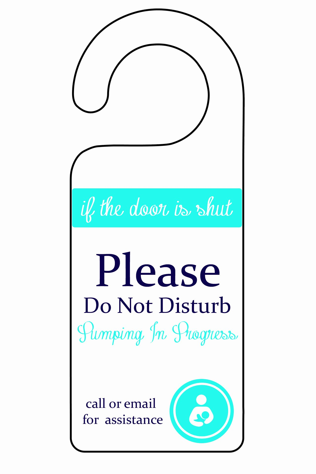 Do Not Disturb Signs Template Beautiful Printable Pumping Sign From Wine to Whine