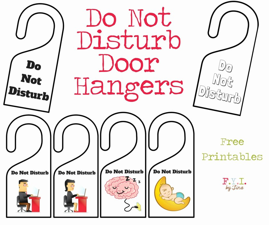 Do Not Disturb Signs Template Unique Do Not Disturb Door Hanger Free Printable • Fyi by Tina