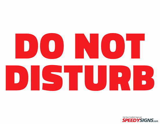 Do Not Disturb Signs Template Unique Free Do Not Disturb Printable Sign Template