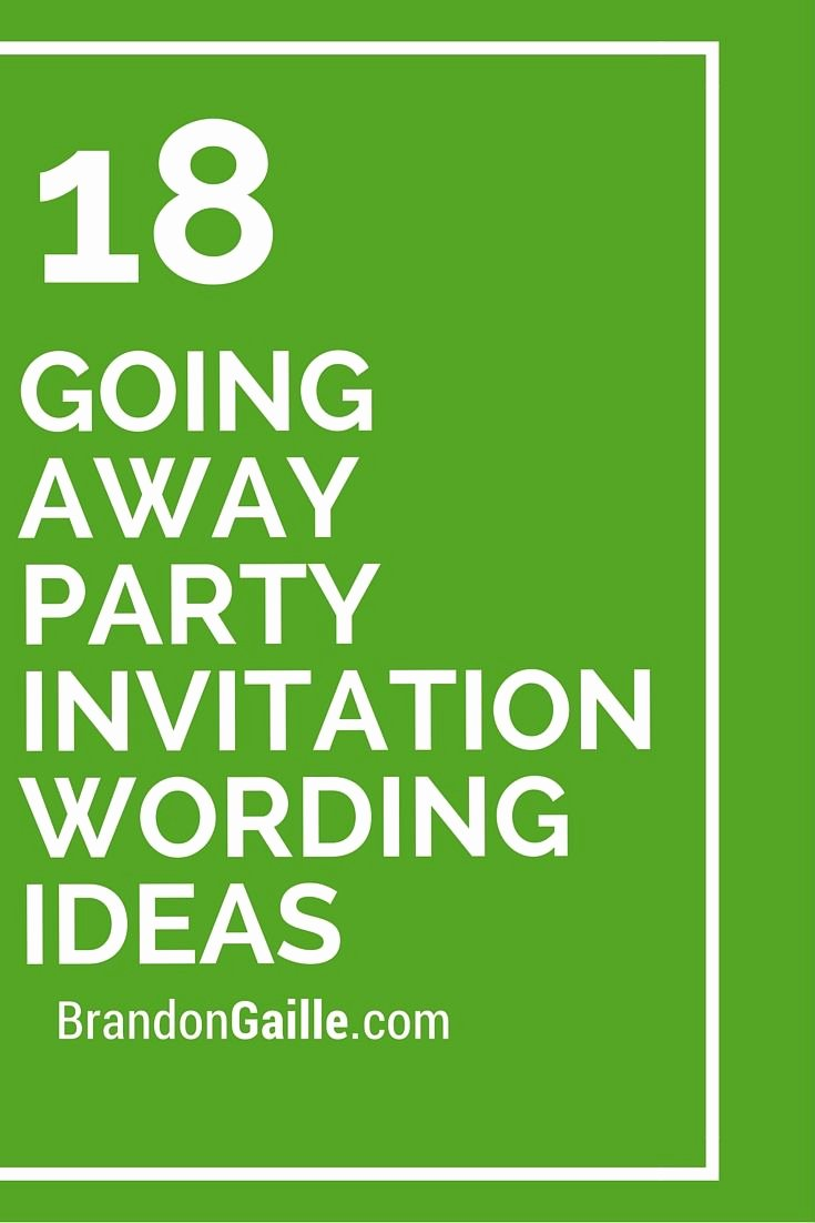 Farewell Party Invitations Templates Inspirational 18 Going Away Party Invitation Wording Ideas