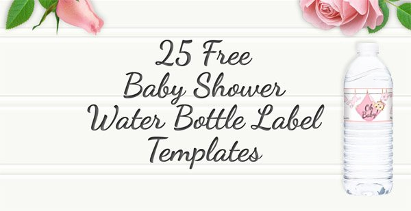 Free Water Bottle Label Template Beautiful Free Printable 25 Baby Shower Water Bottles Labels