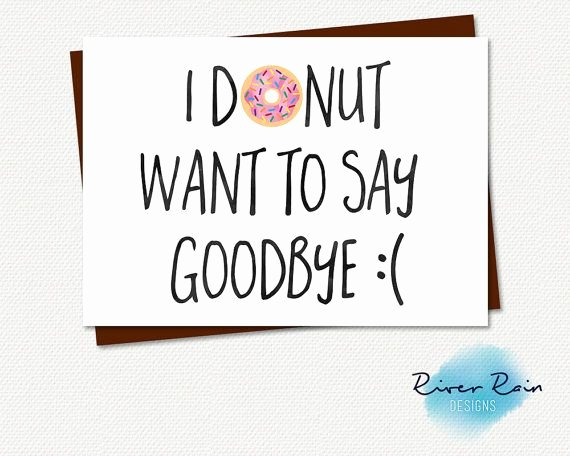 Going Away Card Template Fresh Printable Farewell Card Printable Goodbye Card I Donut
