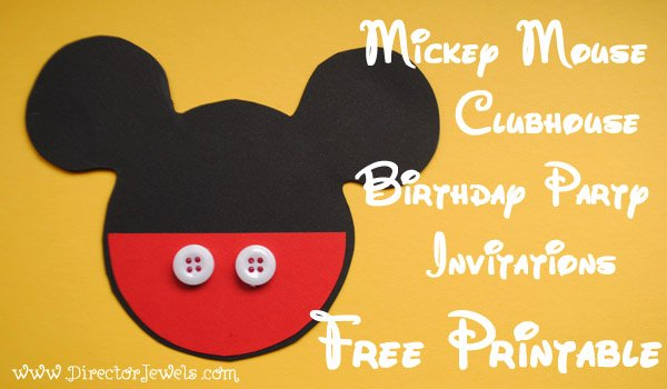 Mickey Mouse Invitations Templates Luxury Director Jewels Mickey Mouse Clubhouse Diy Birthday Party