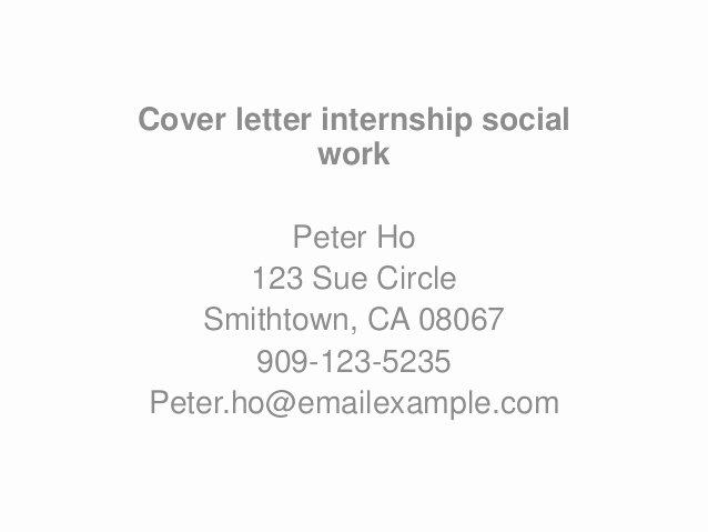 Social Work Cover Letter Template Inspirational Cover Letter Internship social Work